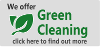 We offer Green Cleaning solutions